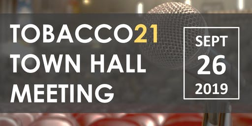 Tobacco 21 Town Hall Meeting