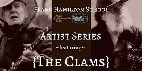 Frank Hamilton School Teacher Performance; Featuring The Clams! tickets