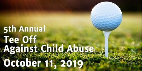 5th Annual Tee Off Against Child Abuse Golf Tournament tickets
