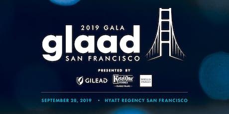 2019 GLAAD Gala San Francisco  tickets