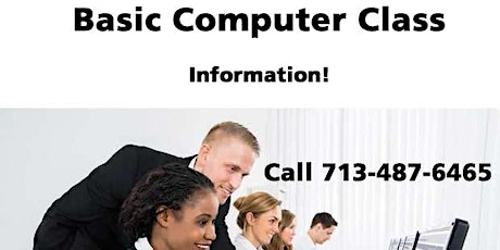 Basic Computer Class in Houston - Information only! Call 7/487-6465 tickets