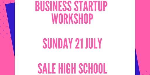 Business Startup Workshop - Sunday 21 July- Special