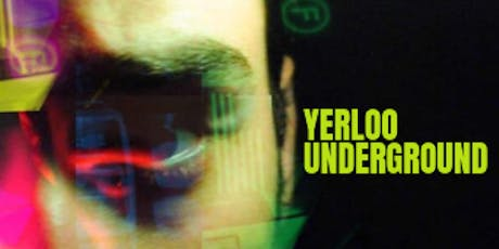 Edinburgh Fringe Preview: Yerloo Underground tickets