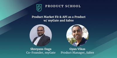 Product Market Fit & API as a Product w/ myGate and Sabre