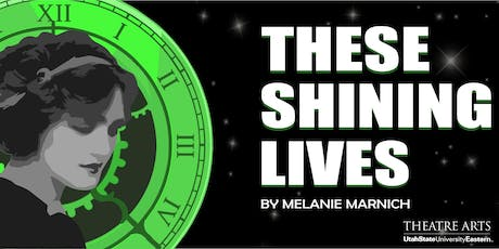 These Shining Lives tickets