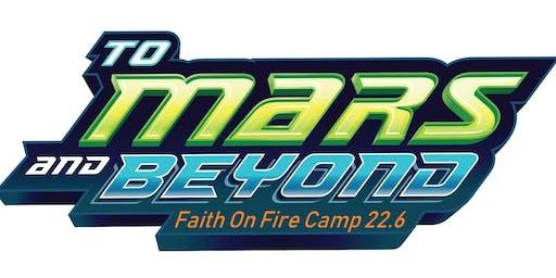 Faith On Fire 2019 Kids Camp - To Mars & Beyond