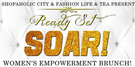 "Ready Set SOAR! Women's Empowerment Brunch ""Columbia, SC Edition"" tickets"