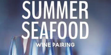 Summer Seafood Wine Pairing tickets