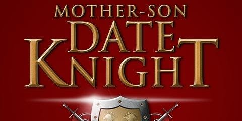 Mother Son Date Knight ~ A Knight at the Castle