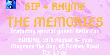 Sip + Rhyme: The Memories tickets