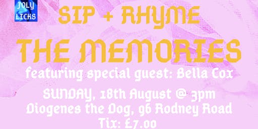 Sip + Rhyme: The Memories