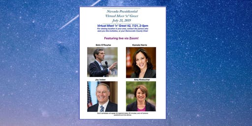 Presidential Virtual Meet 'n' Greet #2  Sunday July 21 2-5pm