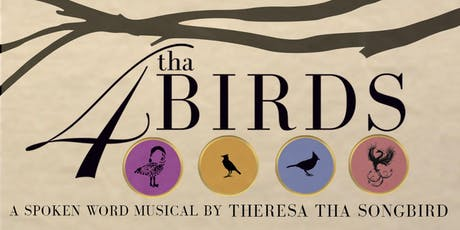 4 Tha BIRDS tickets