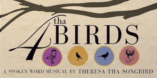 4 Tha BIRDS