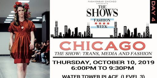 Day 4 THE SHOWS presented by FashionBar:  S/S 2020 Trans, Media and Fashion