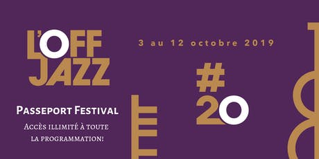 Passeport L'OFF Jazz #20 tickets