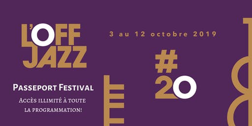 Passeport L'OFF Jazz #20