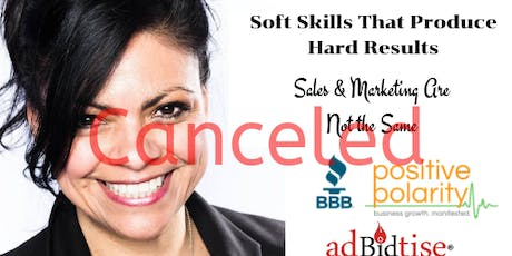 Soft Skills That Produce Hard Results - Sales & Marketing Are Not the Same tickets
