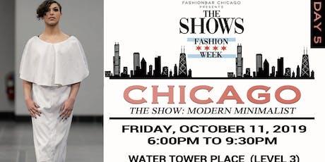 Day 5 THE SHOWS presented by FashionBar:  S/S 2020 Modern Minimalist tickets