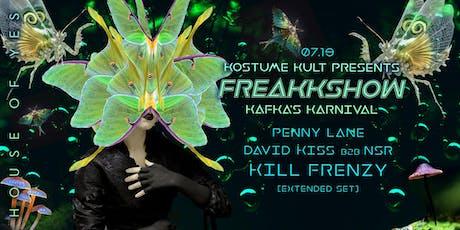 Freakkshow 2019: Kafka's Karnival with Kill Frenzy tickets