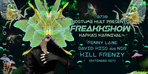 Freakkshow 2019: Kafka's Karnival with Kill Frenzy