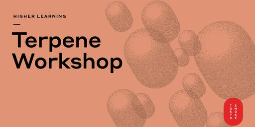 Tokyo Smoke Higher Learning | Terpene Oil Blending Workshop