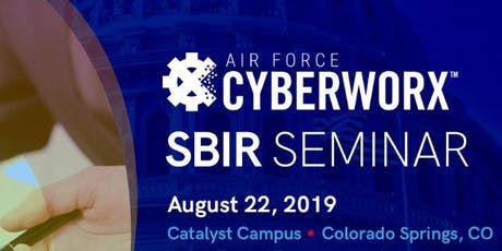 Air Force CyberWorx SBIR Seminar  tickets