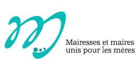Mairesses et Maires unis pour les mères billets