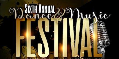6th Annual Dance & Music Festival  tickets