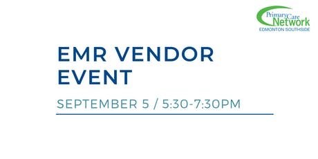 EMR Vendor Event hosted by Edmonton Southside PCN tickets