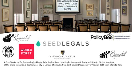 Free Workshop - Get Investment Ready, Learn How to Pitch & Raise Capital tickets
