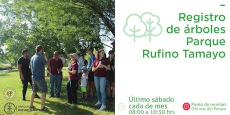 Registro de Árboles Parque Rufino Tamayo boletos