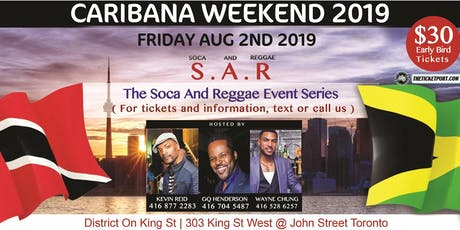 S.A.R. SOCA AND REGGAE -  CARIBANA WEEKEND -  FRIDAY AUG 2ND tickets