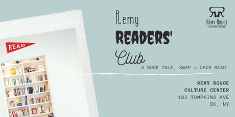 Remy Readers' Club: book talk, swap and open read tickets