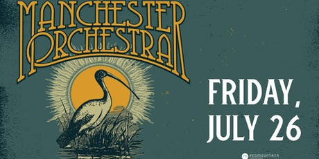 Manchester Orchestra tickets