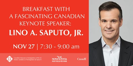 Breakfast with a Fascinating Canadian: Lino A. Saputo, Jr. tickets