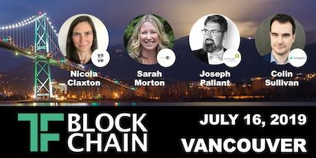 TF Blockchain YVR | CleanTech/Social Impact & the Blockchain | July 16, 2019 tickets
