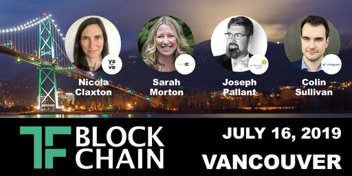 TF Blockchain YVR | CleanTech/Social Impact & the Blockchain | July 16, 2019