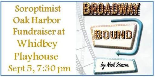 """Neil Simon's """"Broadway Bound"""" Soroptimist Fundraiser Performance"""
