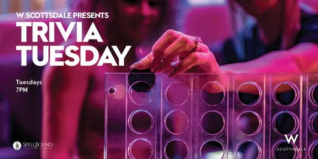 Trivia Tuesday at W Scottsdale tickets
