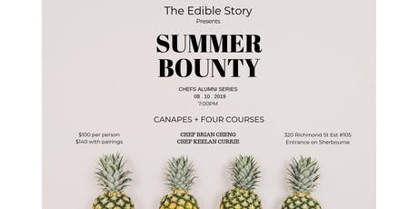 Summer Bounty: Chefs Almuni Series by The Edible Story tickets