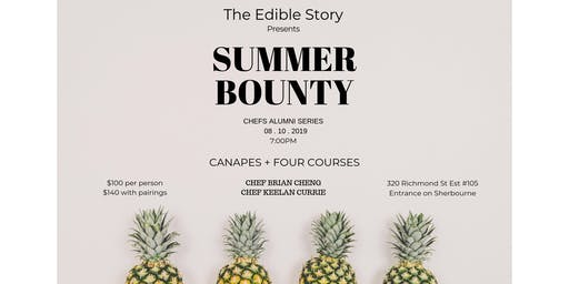 Summer Bounty: Chefs Almuni Series by The Edible Story