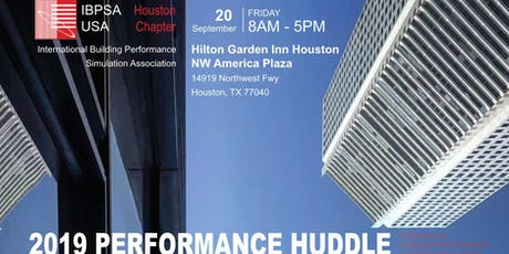Performance Huddle 2019 - IBPSA-USA Houston Chapter tickets