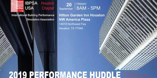 Performance Huddle 2019 - IBPSA-USA Houston Chapter