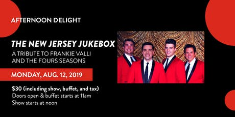 Afternoon Delight-by The New Jersey Jukebox tickets