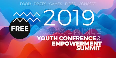 2019 Y.ASSEMBLE Youth Conference and Empowerment Summit tickets