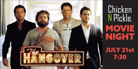 Chicken N Pickle Movie Night - The Hangover tickets