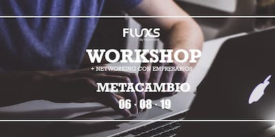 FLUXS Workshop - Metacambio