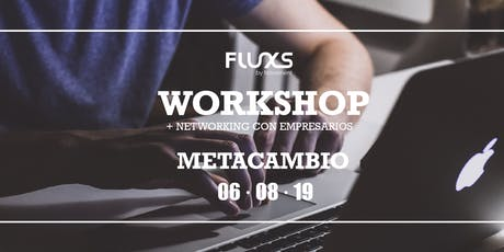 FLUXS Workshop - Metacambio tickets