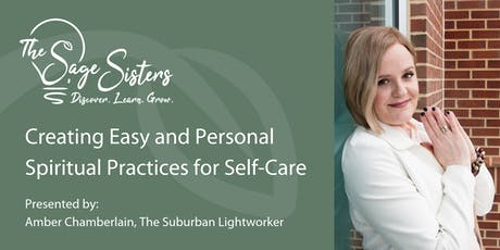 Creating Easy and Personal Spiritual Practices for Self-Care tickets